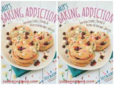 Download ebook SALLY'S BAKING ADDICTION : Irresistible Cookies, Cupcakes, and Desserts for Your Sweet-Tooth Fix