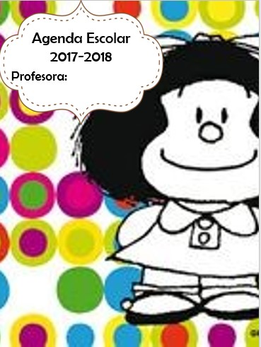AGENDA ESCOLAR VERSIÓN MAFALDA 2017-2018 editable powerpoint
