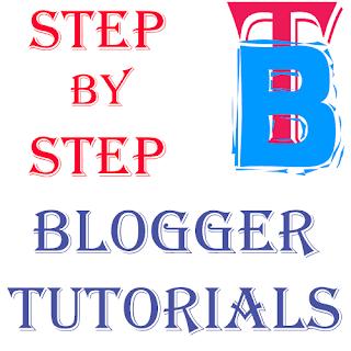 Step by Step Blogger Tutorials - Tech Blogger BD