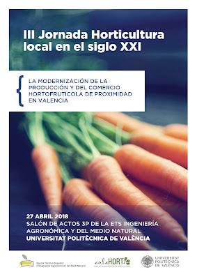 III Jornada Hosticultura Sostenible Siglo XXI, UPV