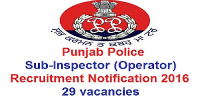Punjab Police SI(Operator) Recruitment 2016