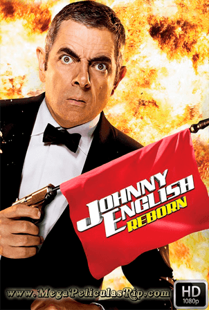 Johnny English Recargado [1080p] [Latino-Ingles] [MEGA]