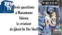 http://www.bfmtv.com/culture/trois-questions-a-masamune-shirow-le-createur-de-ghost-in-the-shell-1127090.html