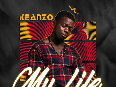 DOWNLOAD MP3: Keanzo - My Life