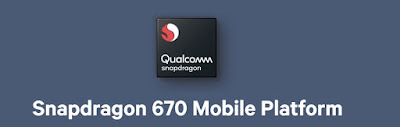 Smartphones with Qualcomm Snapdragon 670  Processor
