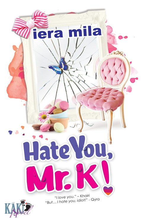 Novel Hate You, Mr. K! - Terbaru Di Kaki Novel