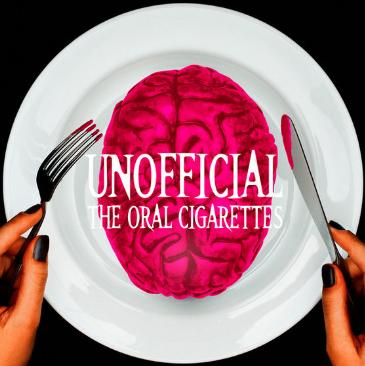 The Oral Cigarettes Unofficial Full Album