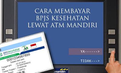 Cara Mudah Bayar BPJS Lewat ATM Mandiri