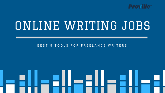 Online Writing Jobs -Tools for Freelance Writers 001
