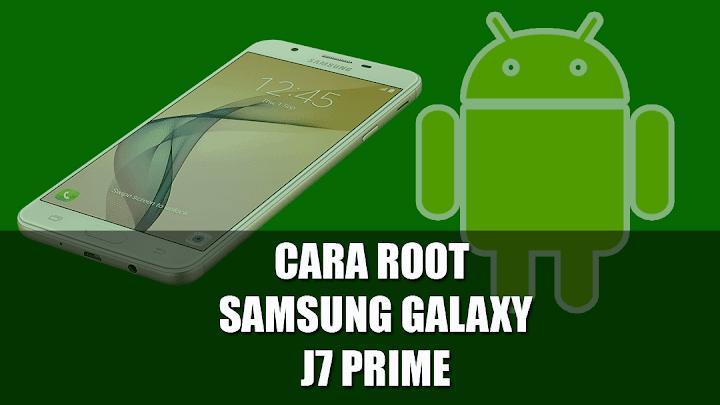 Panduan Mudah bagaimana Cara Pasang TWRP dan ROOT Samsung Galaxy J7 Prime