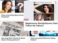 Wajib Baca! Inilah Bahayanya Jika Kamu Suka Ikutan Kuis-Kuis ini di Facebook, Klik Info Selengkapnya..