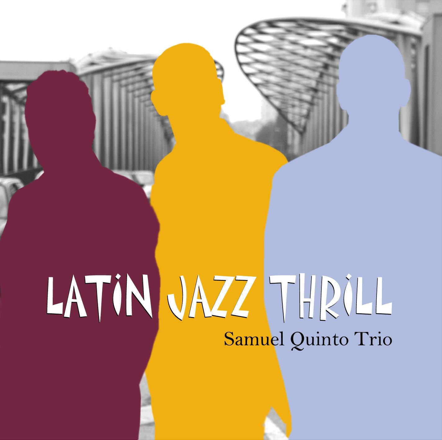 Album Latin Jazz Thrill by Samuel Quinto FRSA