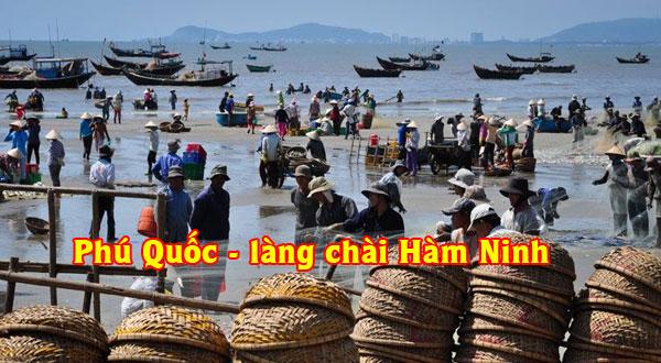Phú Quốc Làng chài Hàm Ninh