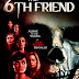 The 6th Friend Trailer Available Now! Releasing in Theaters 1/11