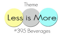 http://simplylessismoore.blogspot.com/2019/05/challenge-395-beverages.html