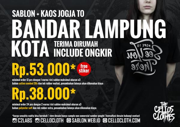 Harga sablon kaos BANDAR LAMPUNG Kota dari Jogja include ongkos kirim