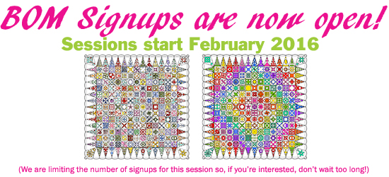 That Quilt Signups For The Next Bom Session Are Now Open