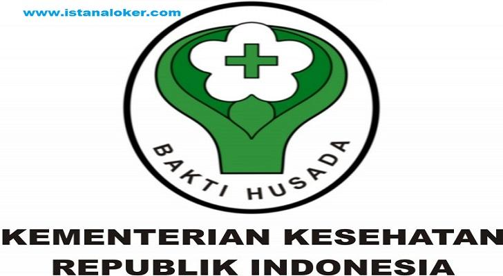 Lowongan Kerja Kemenkes RI Seluruh Kabupaten/Kota
