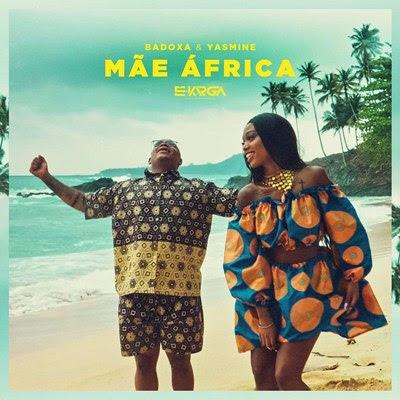 Badoxa & Yasmine - Mãe Africa