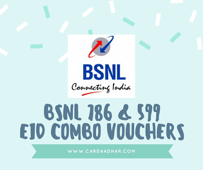 BSNL Combo Voucher Plans 786 and 599 Launched on Eid UL Fitr