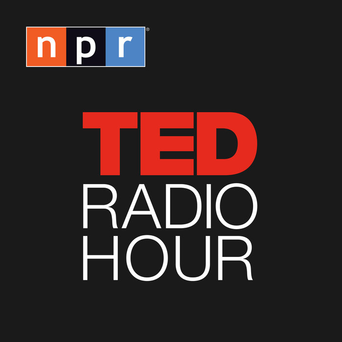 ted radio hour, podcast, ted podcast