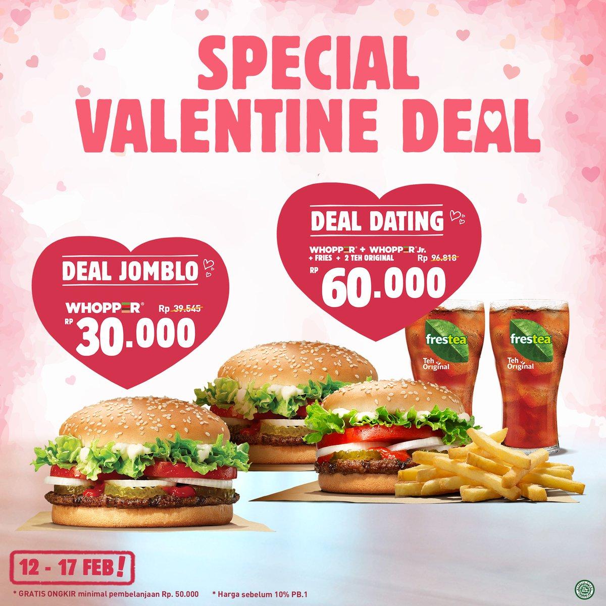 #BurgerKing - #Promo Special Valentine Deal Dating Atau Deal Jomblo (s.d 17 Feb 2019)
