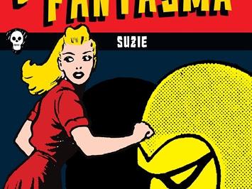 Lançamento de julho: O Fantasma - Suzie, de Lee Falk, Wilson McCoy e Pixel Media (Ediouro)