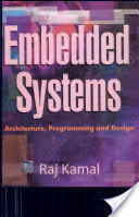 EMBEDDED SYSTEMS By: RAJ KAMAL - Ebook PDF download free