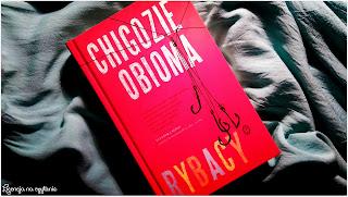 "141. ""Rybacy"" Chigozie Obioma"