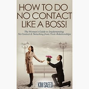 kim saeed, how to do no contact like a boss, how to break up, how to break it off