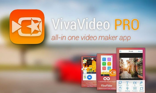 VivaVideo Pro 5.7.1 for Android