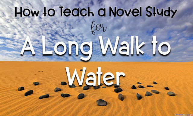 How to Teach a Novel Study for A Long Walk to Water
