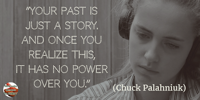 "71 Quotes About Life Being Hard But Getting Through It: ""Your past is just a story. And once you realize this, it has no power over you."" - Chuck Palahniuk"