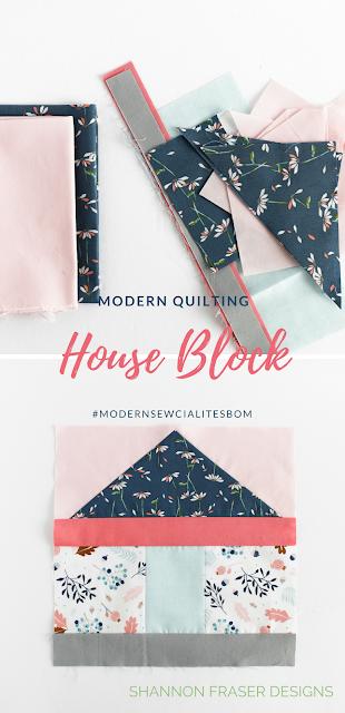 Modern Quilting House Block | March #modernsewcialitesBOM | Shannon Fraser Designs | #modernquilting #sewalong #quiltblock
