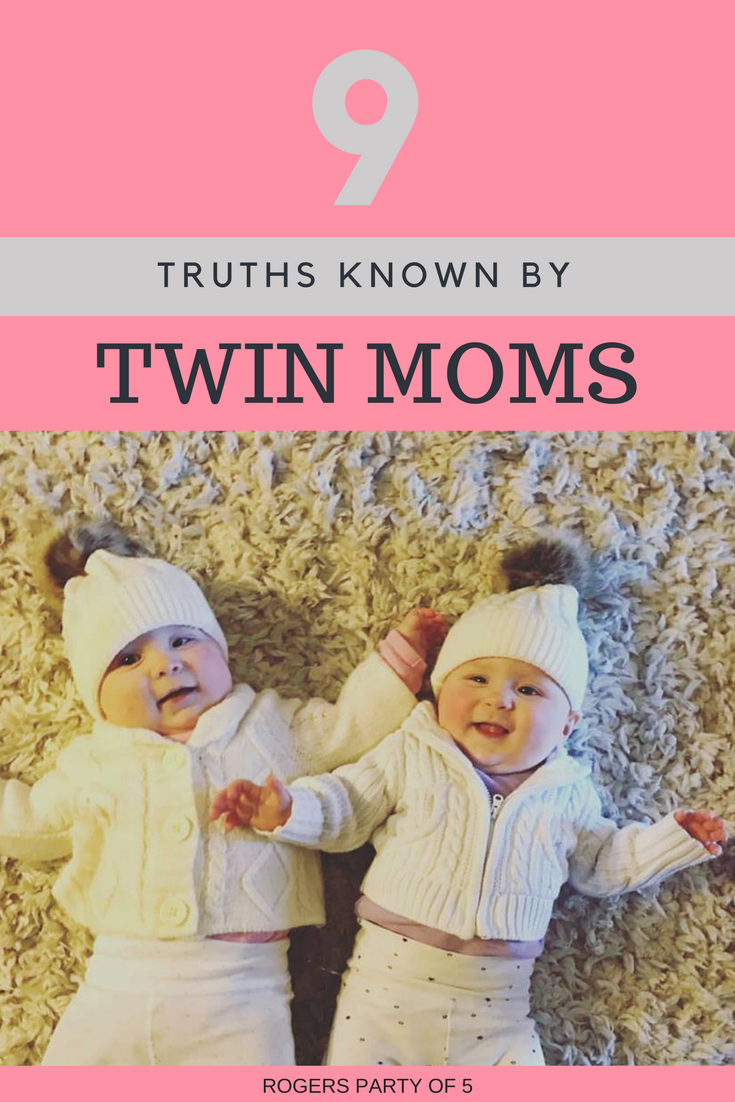 9 Truths Known By Twin Moms