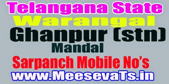 Ghanpur (Stn) Mandal Sarpanch Wardmember Mobile Numbers List Warangal District in Telangana State