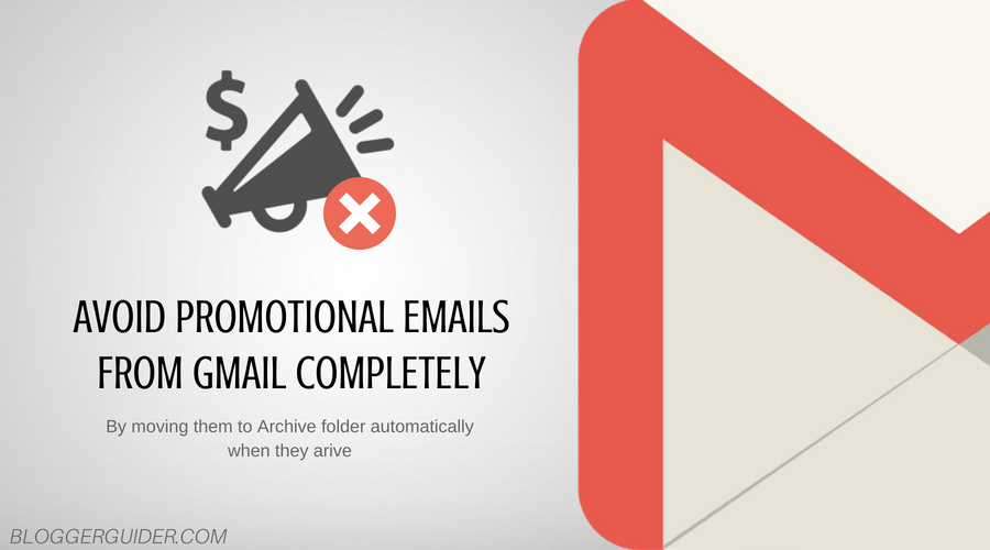 How to avoid seeing any Promotional Emails in Gmail