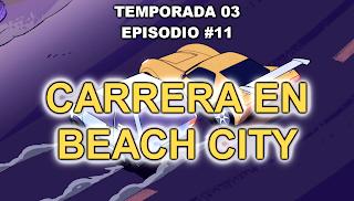 https://frikifrikibeachcity.blogspot.com.es/2017/01/3x11-carrera-en-beach-city-espanol.html
