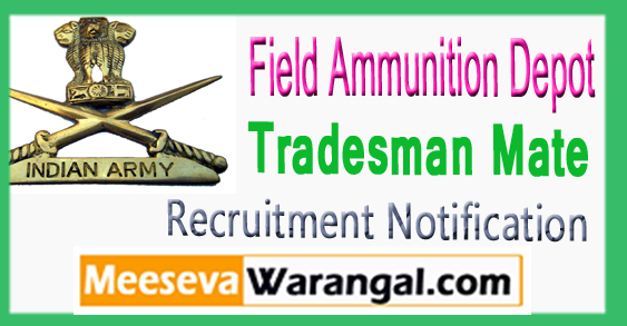 FAD Field Ammunition Depot Tradesman Mate Recruitment Notification 2017