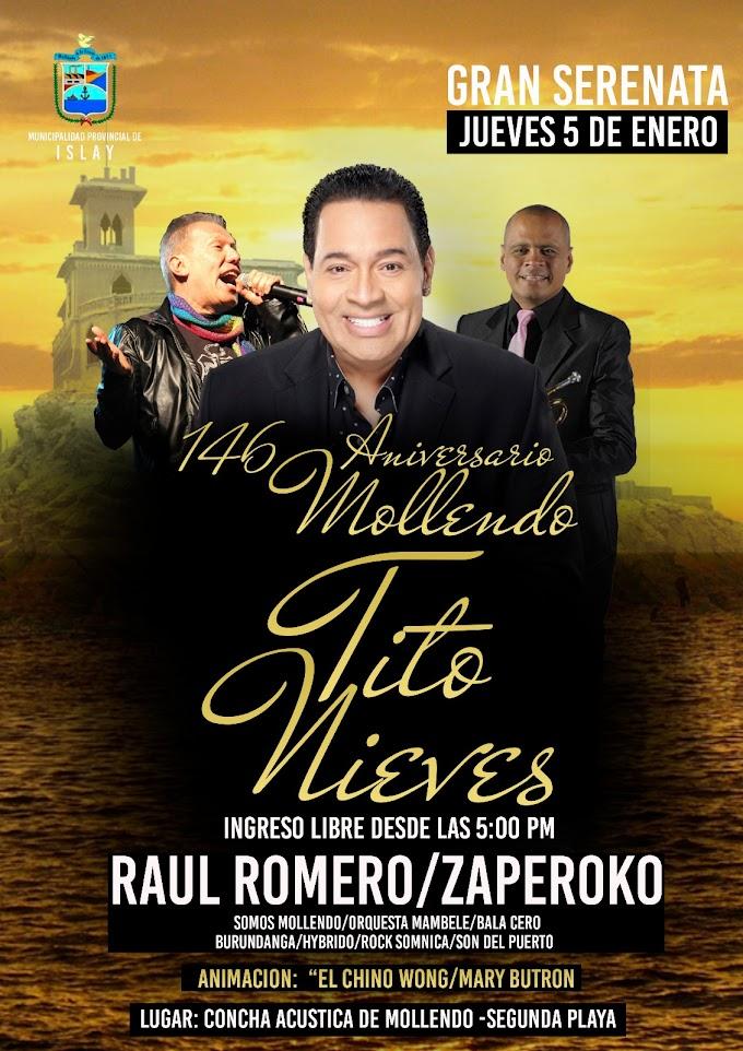 Aniversario de Mollendo, Serenata, Tito nieves, Raúl Romero, Zaperoko - 05 de enero