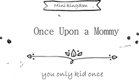 Once Upon a Mommy