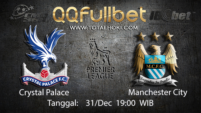 PREDIKSIBOLA - PREDIKSI TARUHAN BOLA CRYSTAL PALACE VS MANCHESTER CITY 31 DESEMBER 2017 ( ENGLISH PREMIER LEAGUE )