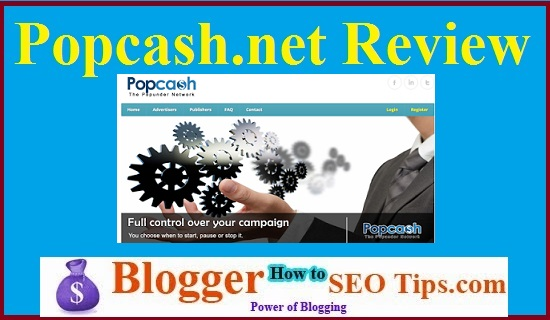 PopCash.net Review, Legit or Scam with Payment Proof, Popcash.net Payment Proof in India, Indian Traffic Ad Network