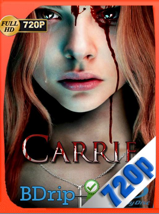 Carrie (2013) Alternate Ending 720p BDRip Dual Latino-Inglés [GoogleDrive] [SYLAR]