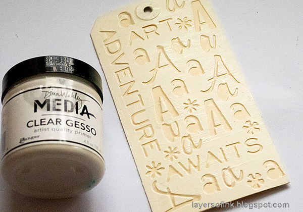 Layers of ink - Typography Tag Tutorial by Anna-Karin Evaldsson. Coat with clear gesso.