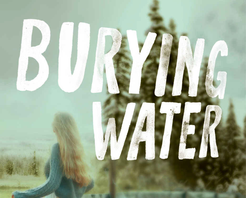 Burying Water k.A. tucker