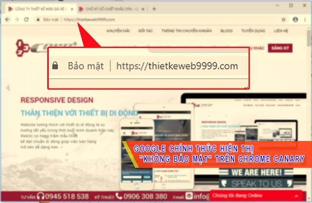 Google chính thức hiển thị Không bảo mật trên Chrome Canary