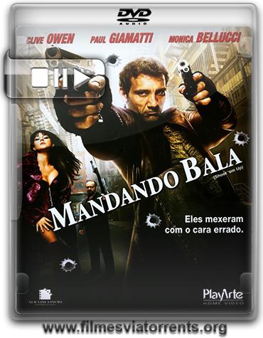 Mandando Bala Torrent – DVDRip Dublado (2008)