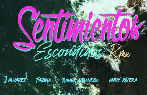 Sentimientos Escondidos (Remix) | J Alvarez & Farina & Lyanno & Rauw Alejandro & Andy Rivera Lyrics