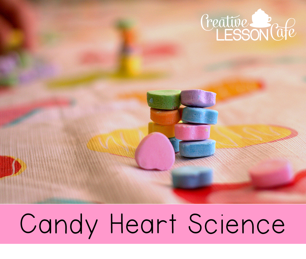 Creative Lesson Cafe Candy Hearts Science Freebie